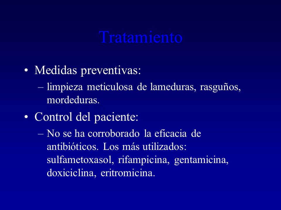 Tratamiento Medidas preventivas: Control del paciente: