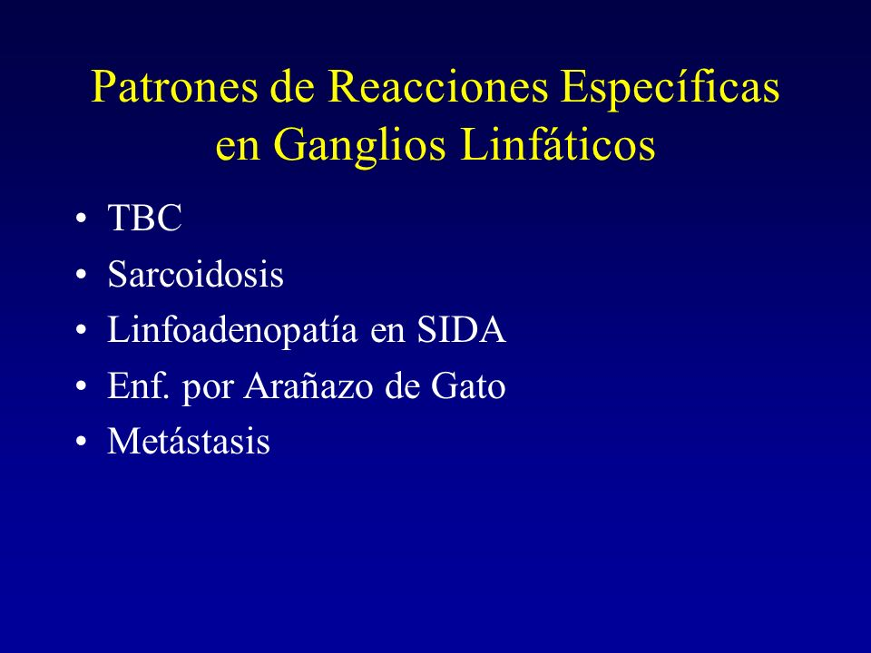 Patrones de Reacciones Específicas en Ganglios Linfáticos
