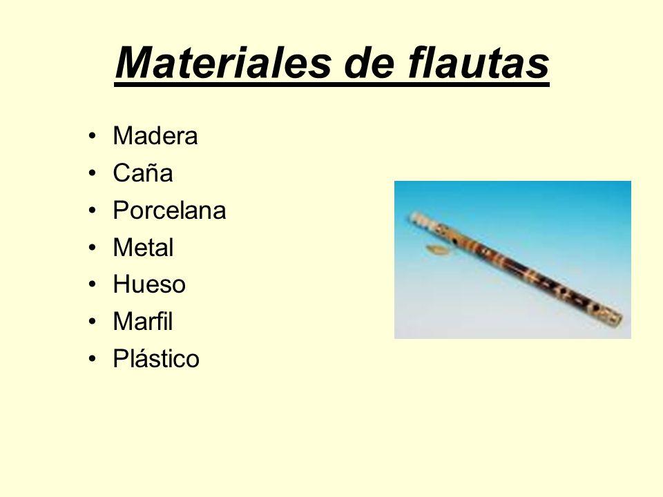 Materiales de flautas Madera Caña Porcelana Metal Hueso Marfil