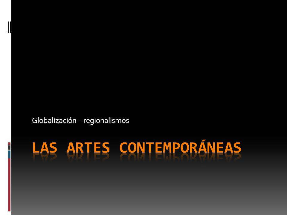 Las artes contemporáneas