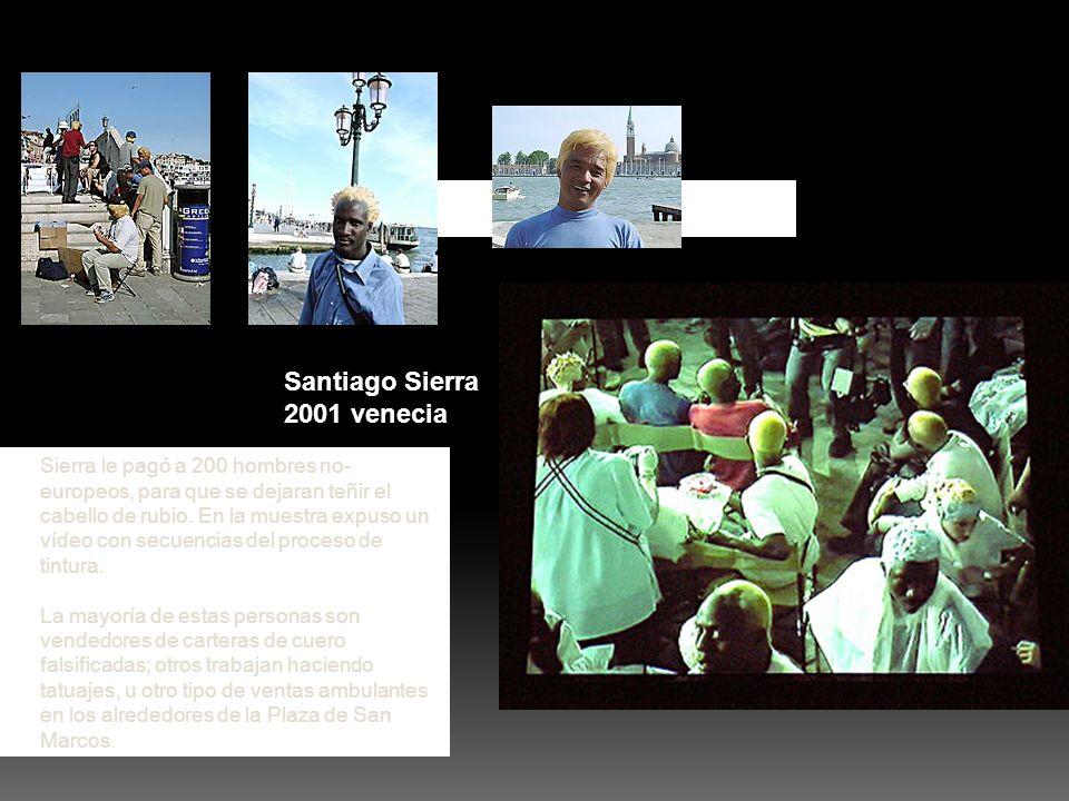 Santiago Sierra 2001 venecia