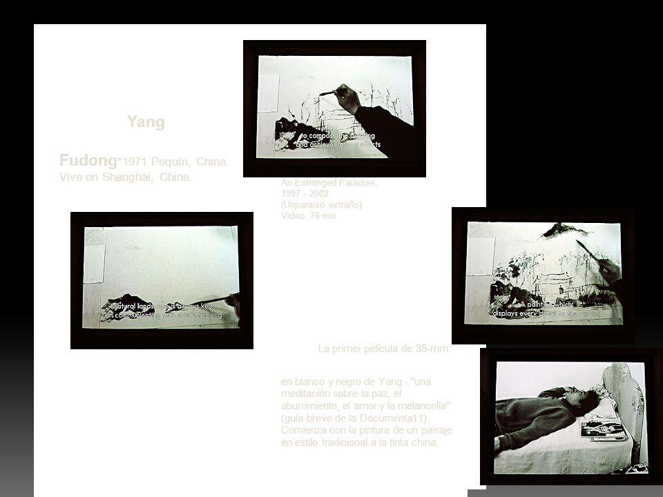 Yang Fudong*1971 Pequín, China. Vive en Shanghai, China.