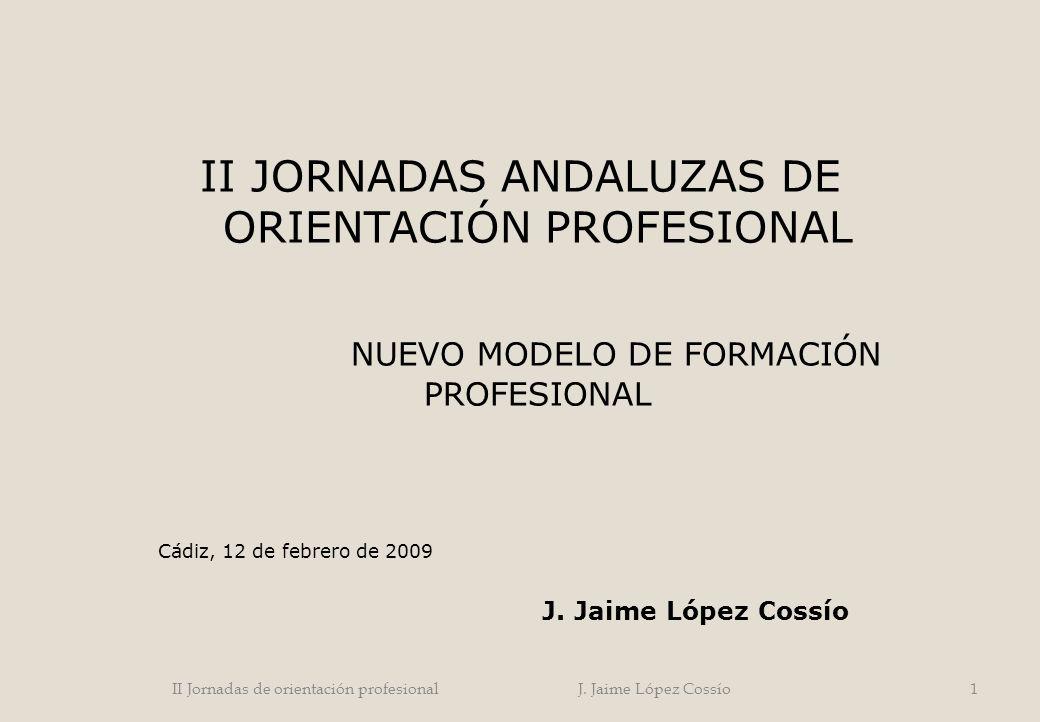 II JORNADAS ANDALUZAS DE ORIENTACIÓN PROFESIONAL