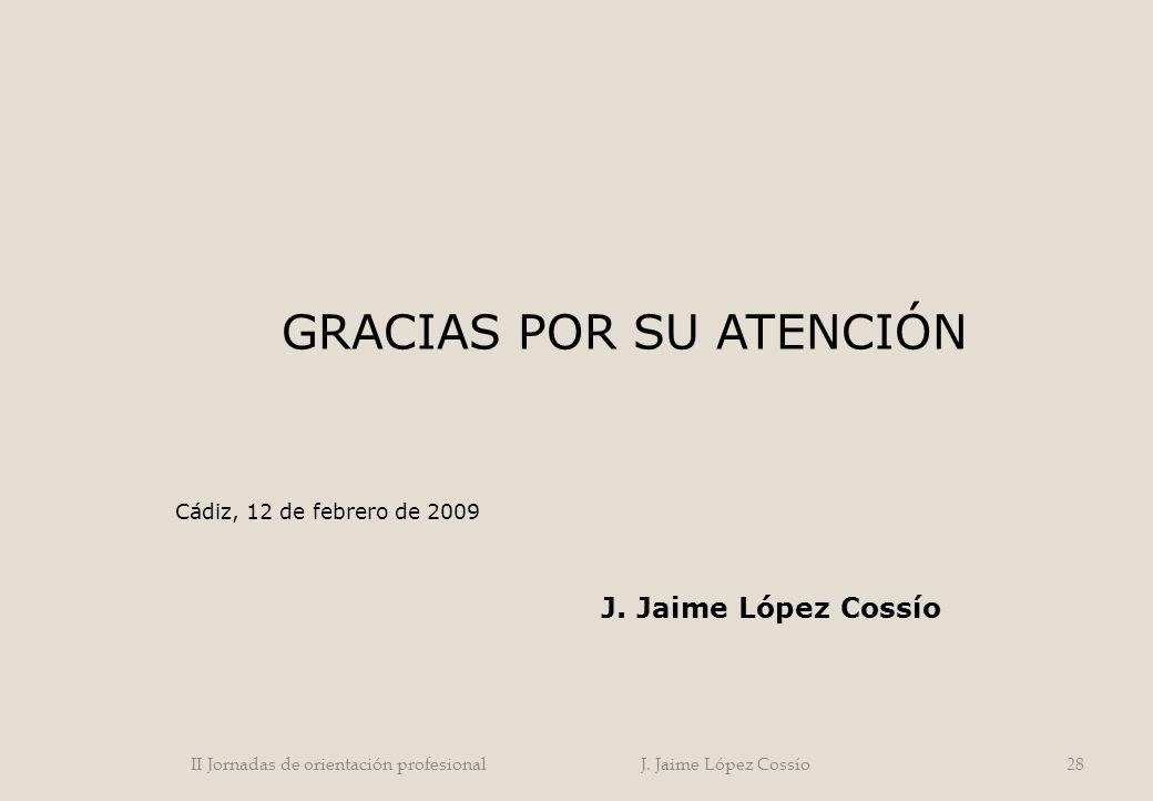 II Jornadas de orientación profesional J. Jaime López Cossío
