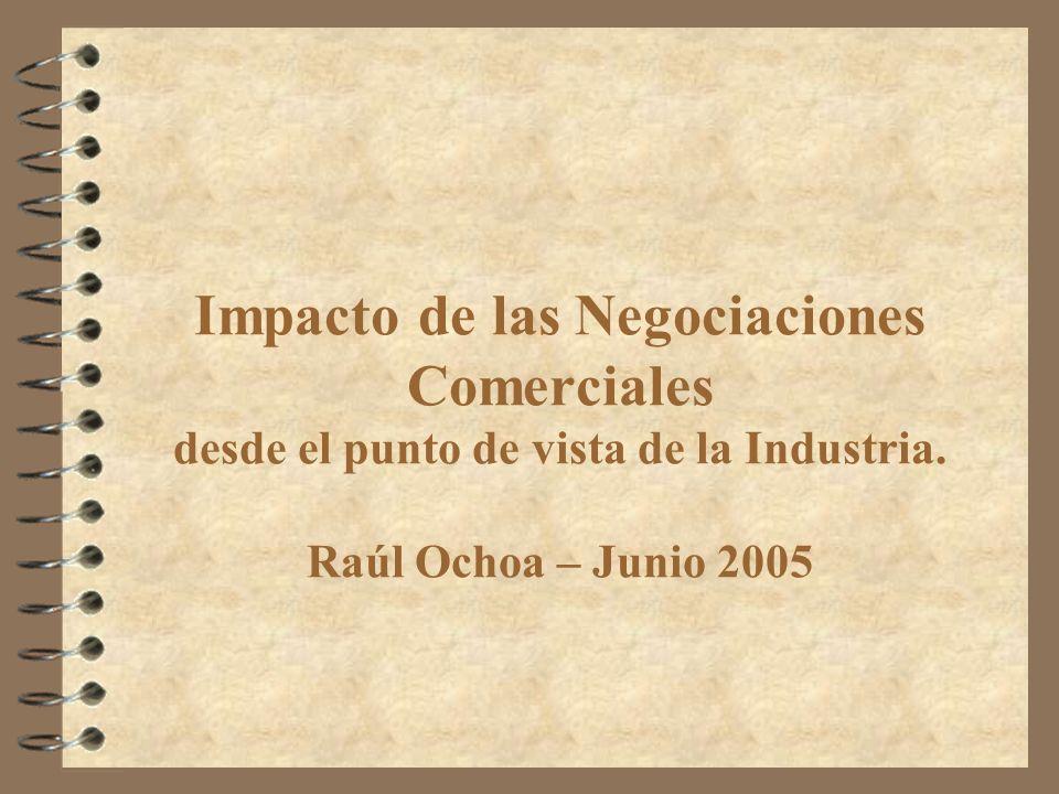 Impacto de las Negociaciones Comerciales desde el punto de vista de la Industria.