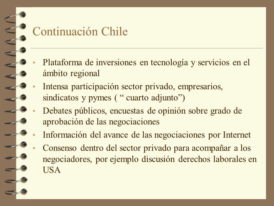 Continuación Chile Plataforma de inversiones en tecnología y servicios en el ámbito regional.