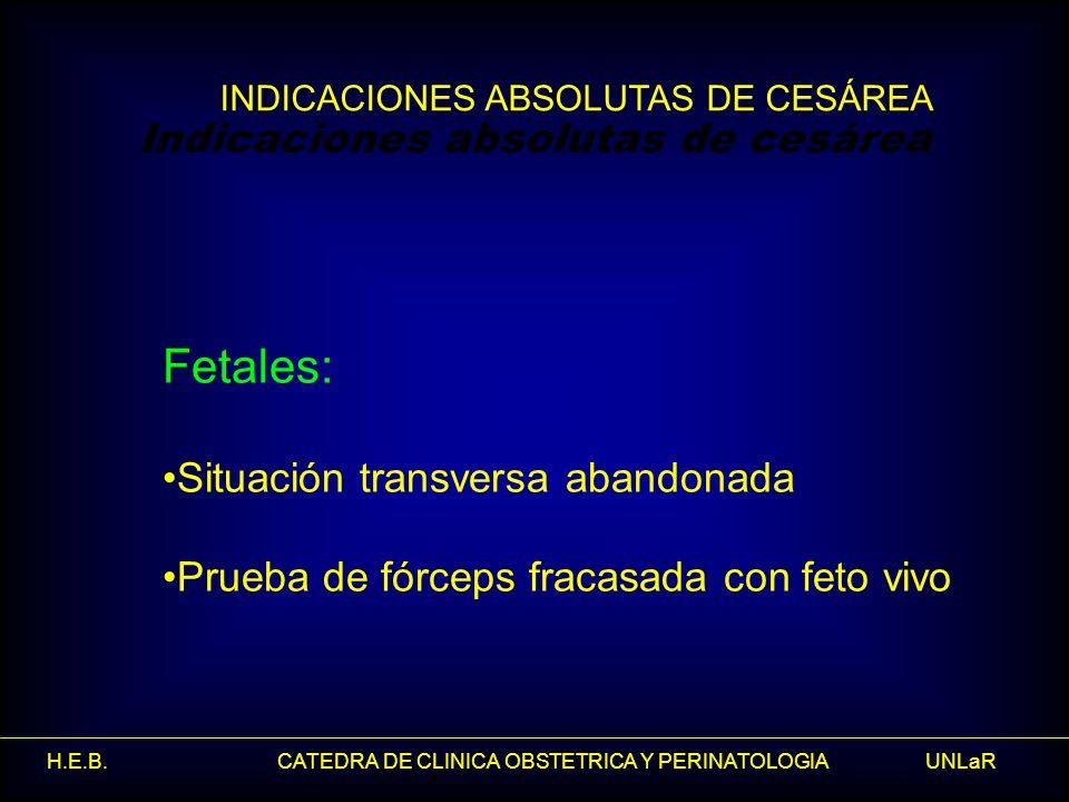 Fetales: Indicaciones absolutas de cesárea