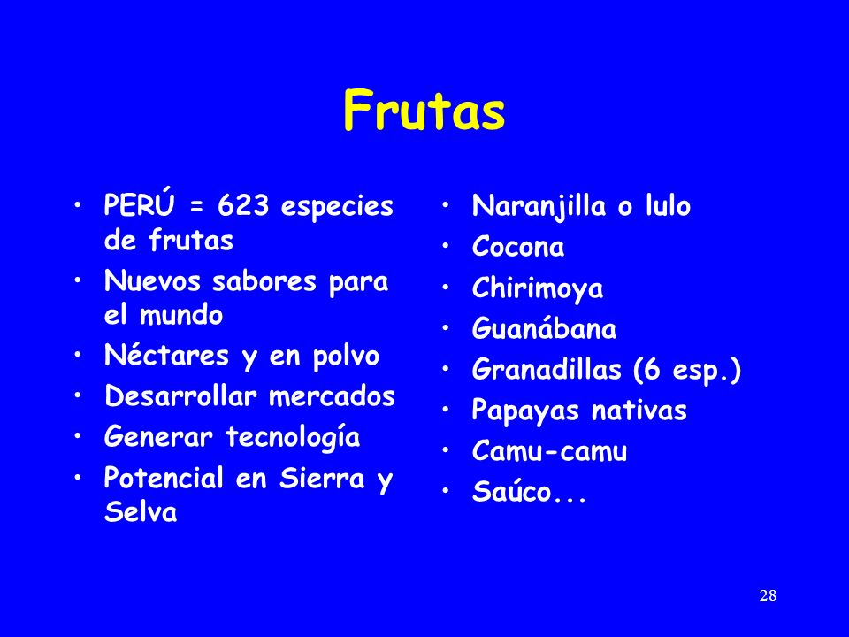 Frutas PERÚ = 623 especies de frutas Nuevos sabores para el mundo