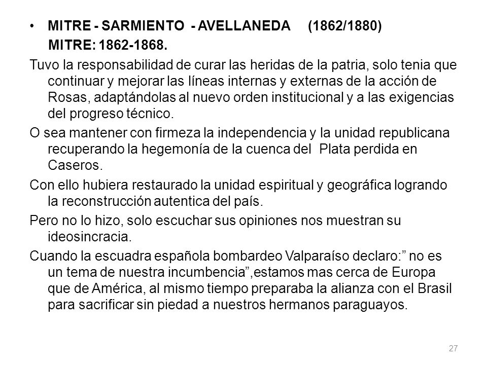 MITRE - SARMIENTO - AVELLANEDA (1862/1880)