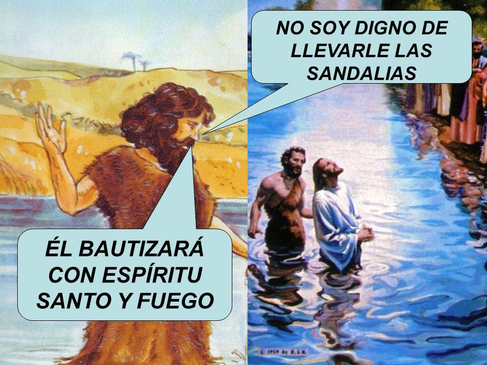 ¿Y QUÉ ES LO QUE JUAN BAUTISTA DICE SOBRE JESÚS