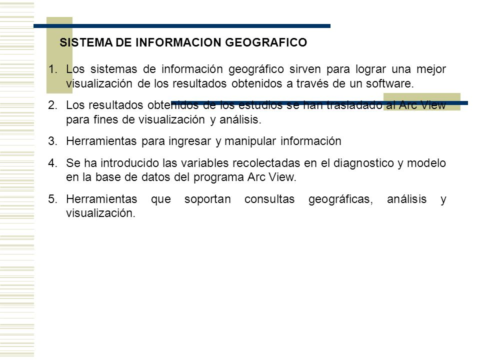 SISTEMA DE INFORMACION GEOGRAFICO