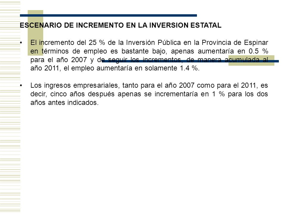 ESCENARIO DE INCREMENTO EN LA INVERSION ESTATAL