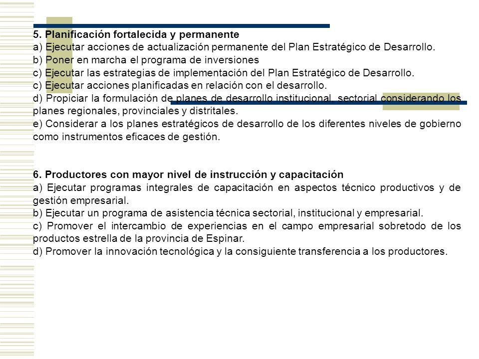 5. Planificación fortalecida y permanente