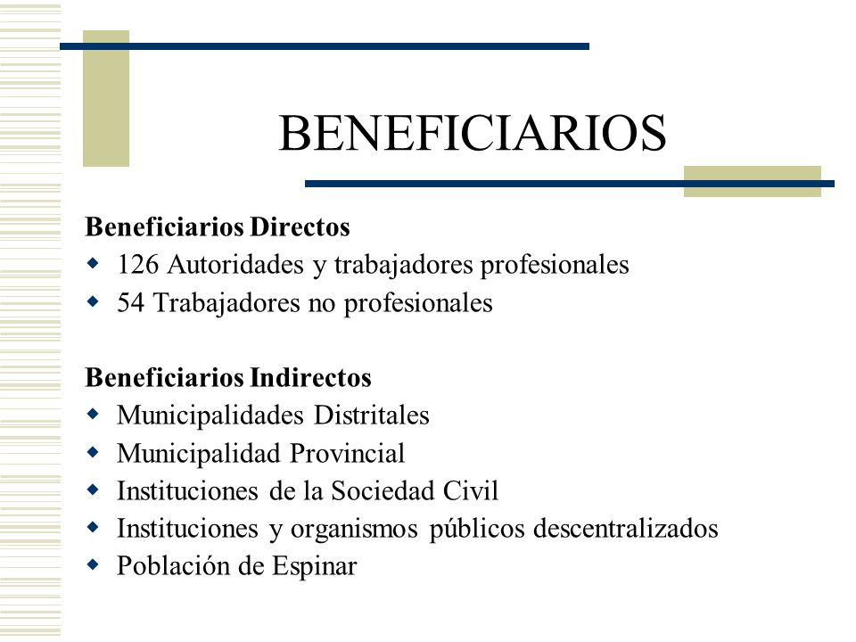 BENEFICIARIOS Beneficiarios Directos