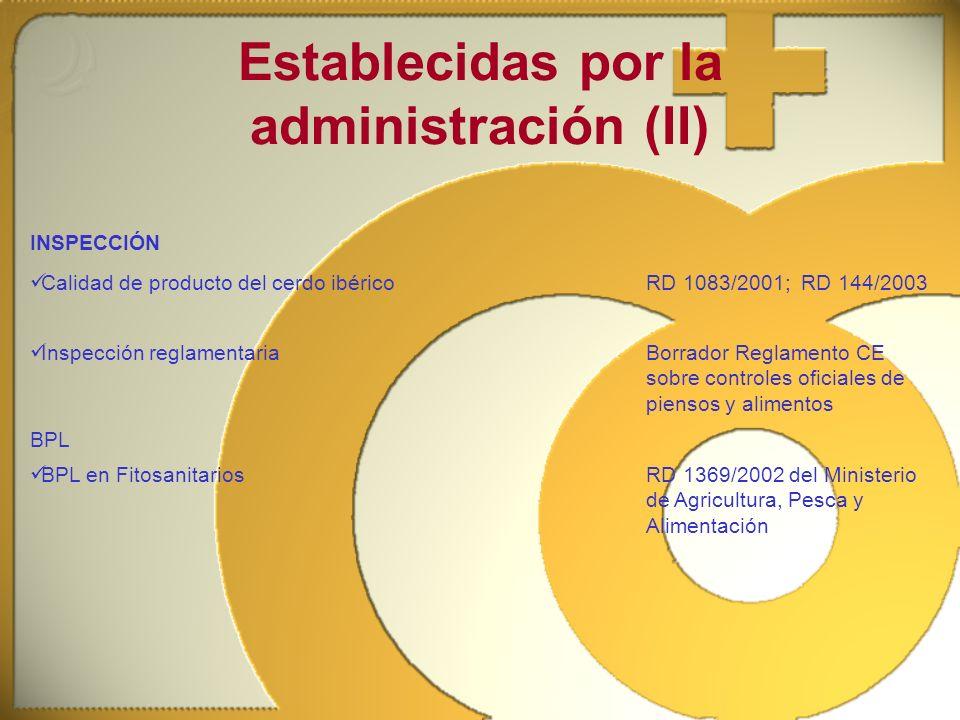 Establecidas por la administración (II)