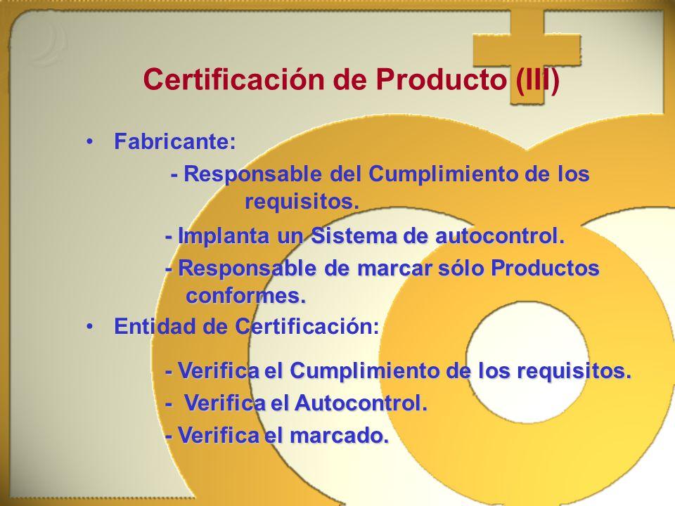 Certificación de Producto (III)