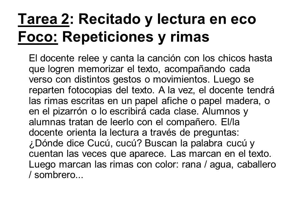 Tarea 2: Recitado y lectura en eco Foco: Repeticiones y rimas