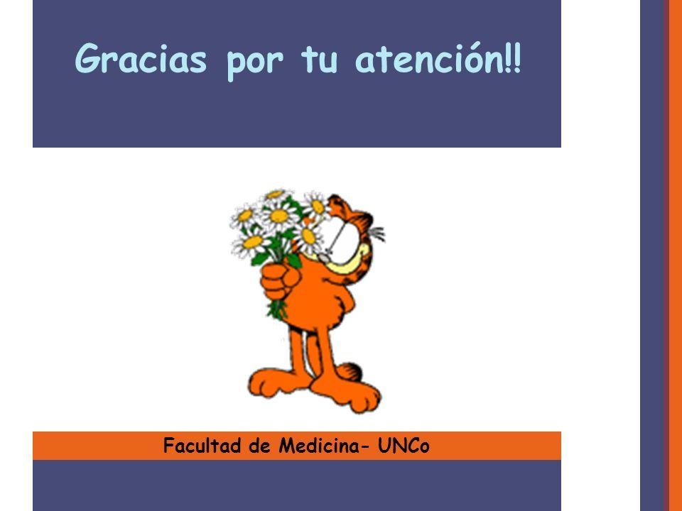 Gracias por tu atención!! Facultad de Medicina- UNCo