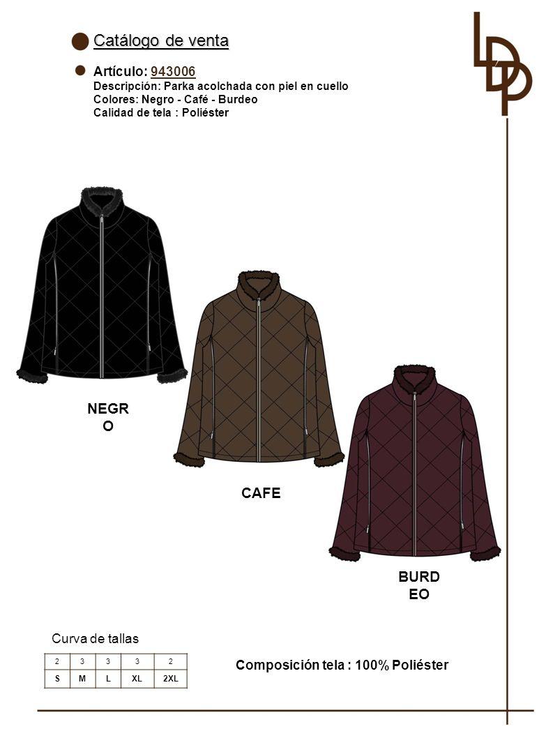 Catálogo de venta NEGRO CAFE BURDEO Artículo: 943006 Curva de tallas