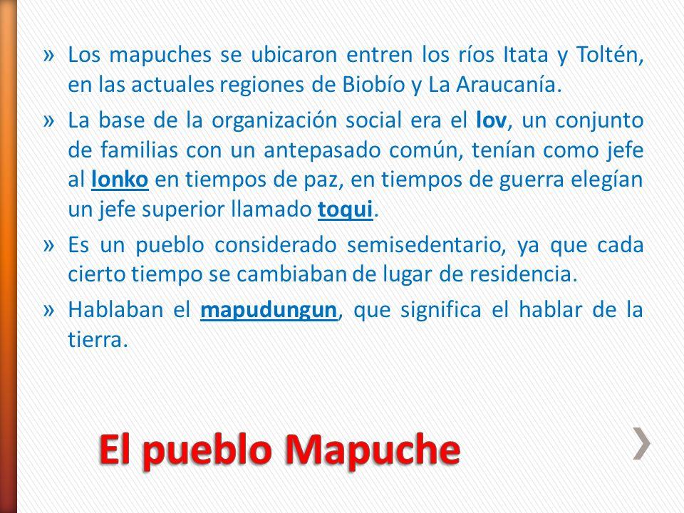 Los mapuches se ubicaron entren los ríos Itata y Toltén, en las actuales regiones de Biobío y La Araucanía.