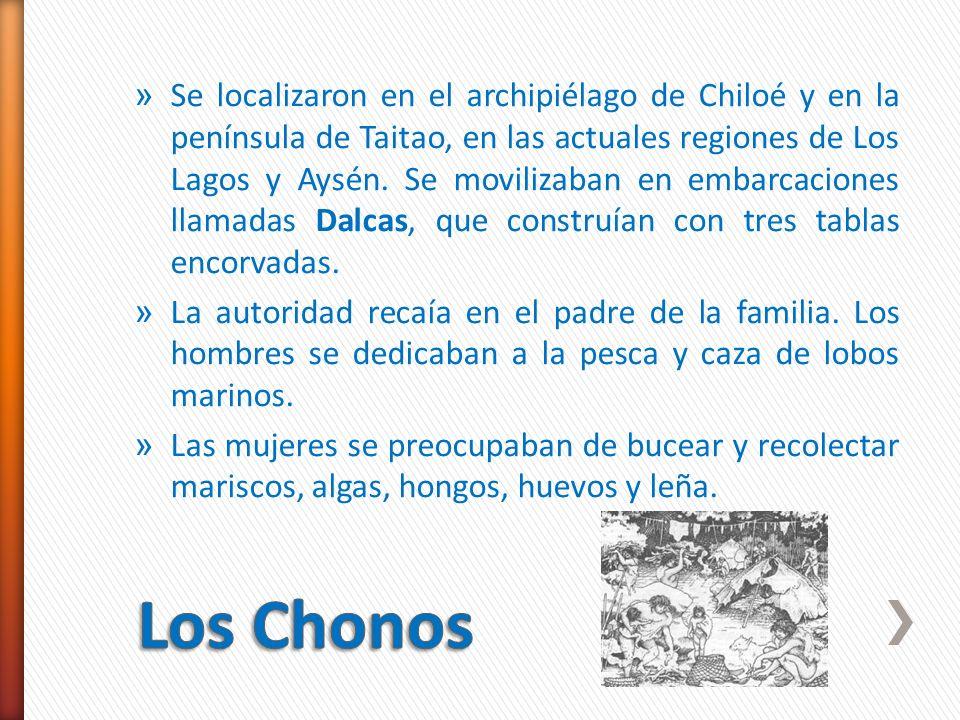 Se localizaron en el archipiélago de Chiloé y en la península de Taitao, en las actuales regiones de Los Lagos y Aysén. Se movilizaban en embarcaciones llamadas Dalcas, que construían con tres tablas encorvadas.