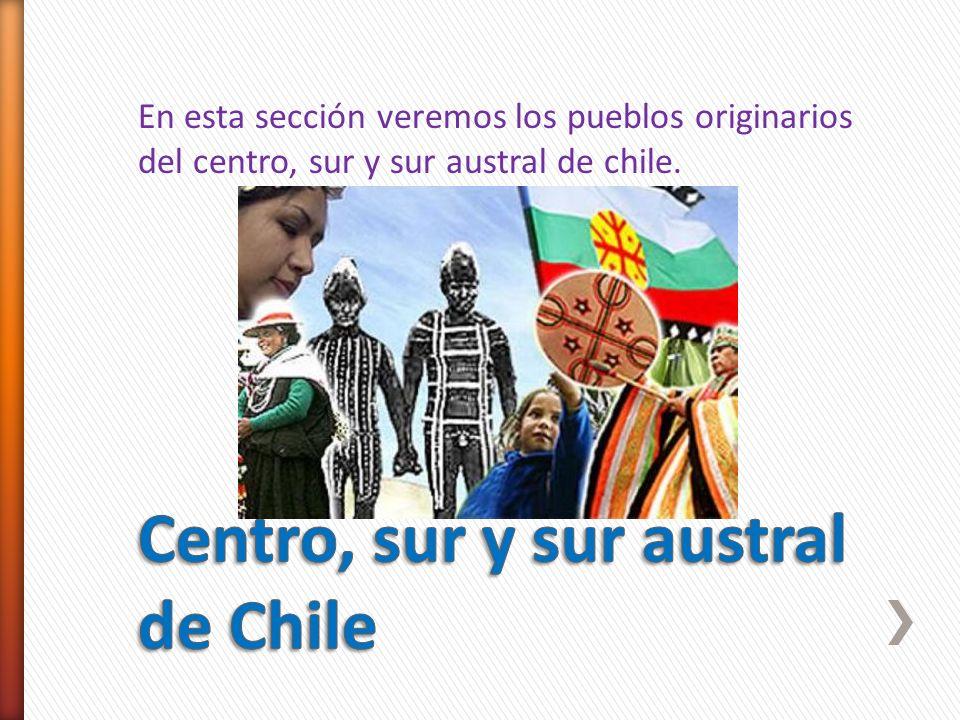 Centro, sur y sur austral de Chile