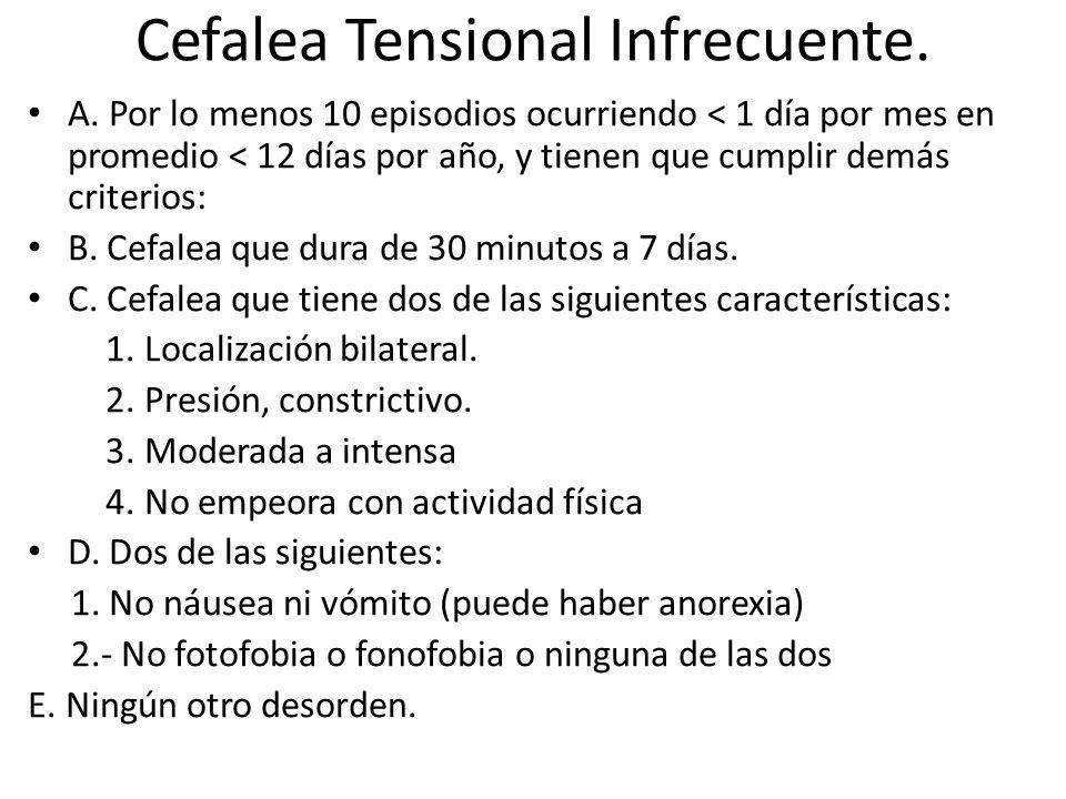 Cefalea Tensional Infrecuente.