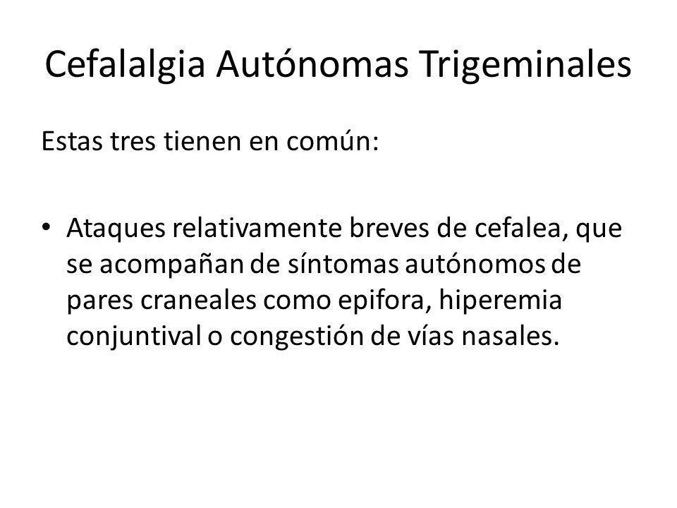 Cefalalgia Autónomas Trigeminales