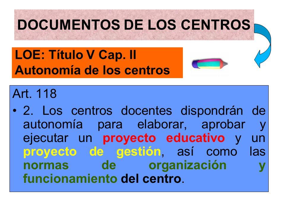 LOE: Título V Cap. II Autonomía de los centros