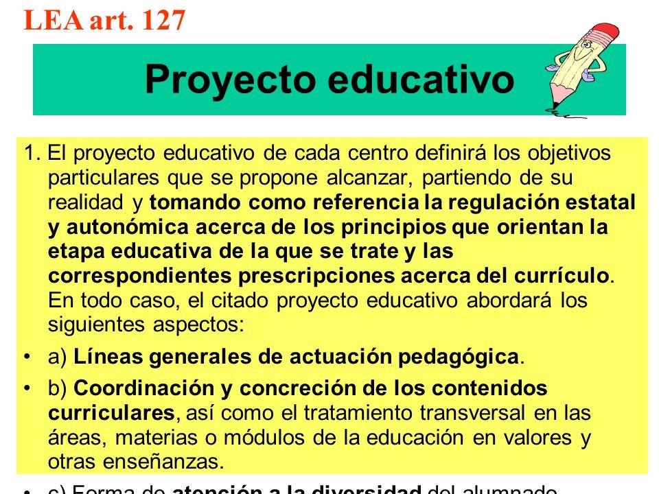 Proyecto educativo LEA art. 127