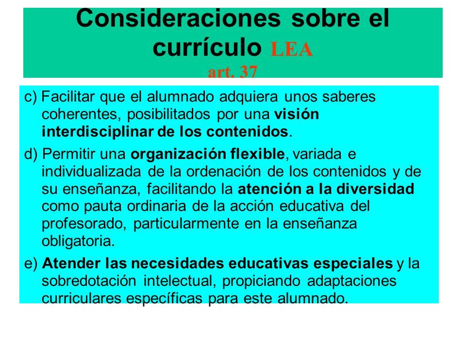 Consideraciones sobre el currículo LEA art. 37