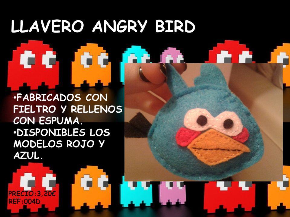 LLAVERO ANGRY BIRD FABRICADOS CON FIELTRO Y RELLENOS CON ESPUMA.
