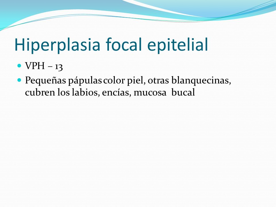 Hiperplasia focal epitelial