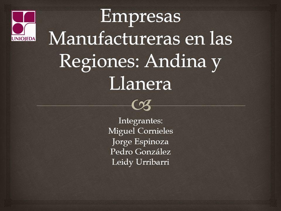 Empresas Manufactureras en las Regiones: Andina y Llanera