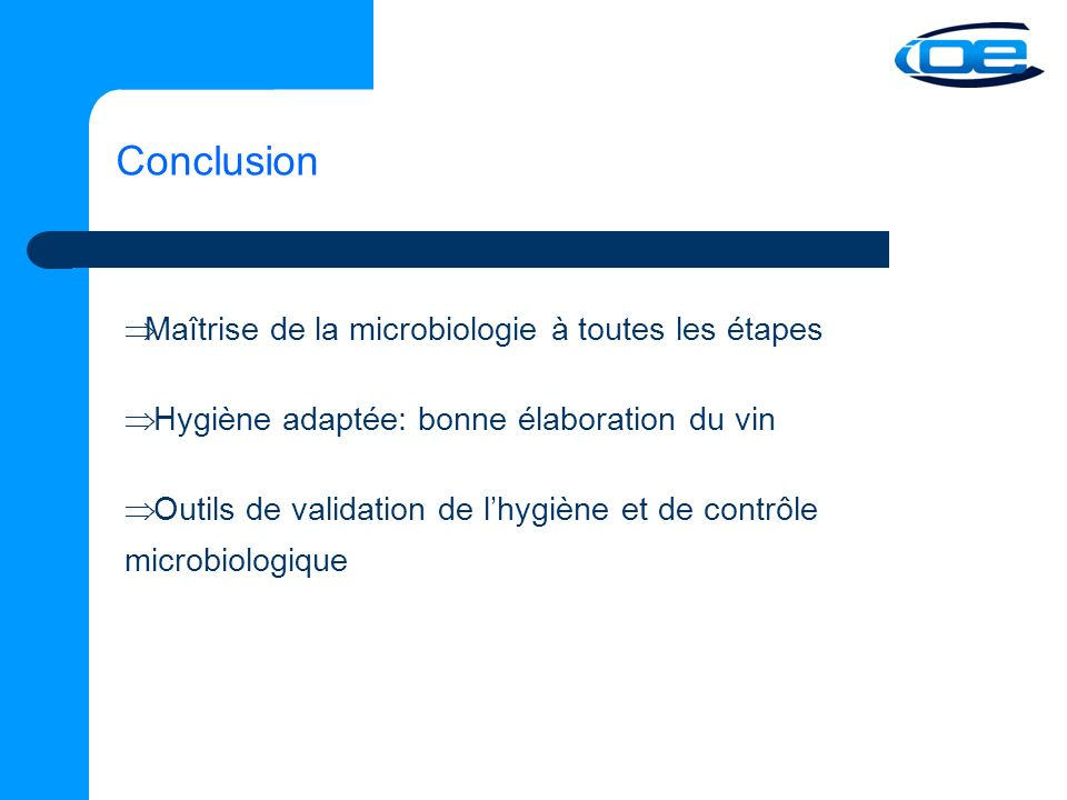 Conclusion Maîtrise de la microbiologie à toutes les étapes