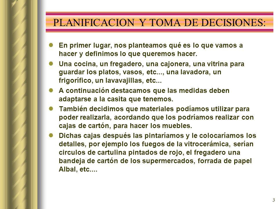 PLANIFICACION Y TOMA DE DECISIONES: