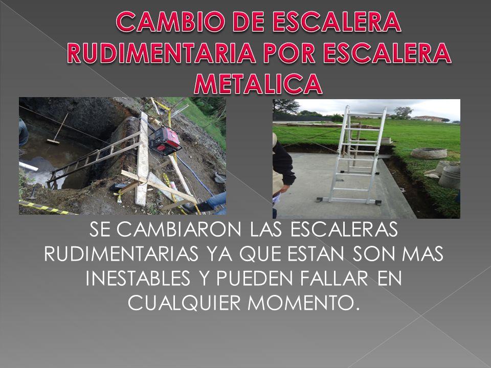 CAMBIO DE ESCALERA RUDIMENTARIA POR ESCALERA METALICA