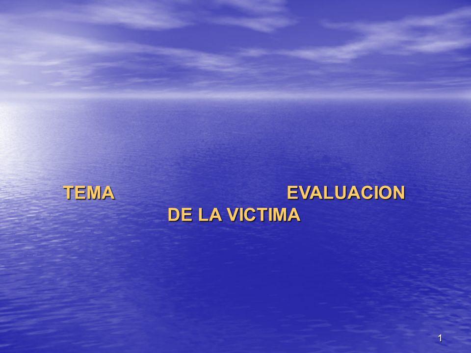 TEMA EVALUACION DE LA VICTIMA
