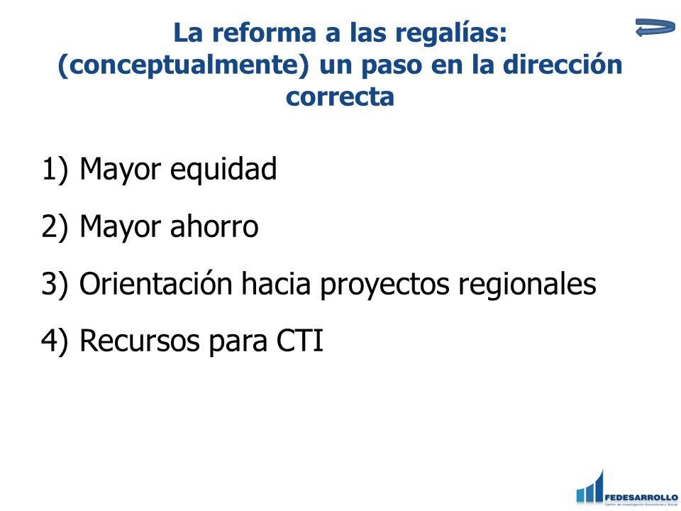 Orientación hacia proyectos regionales Recursos para CTI