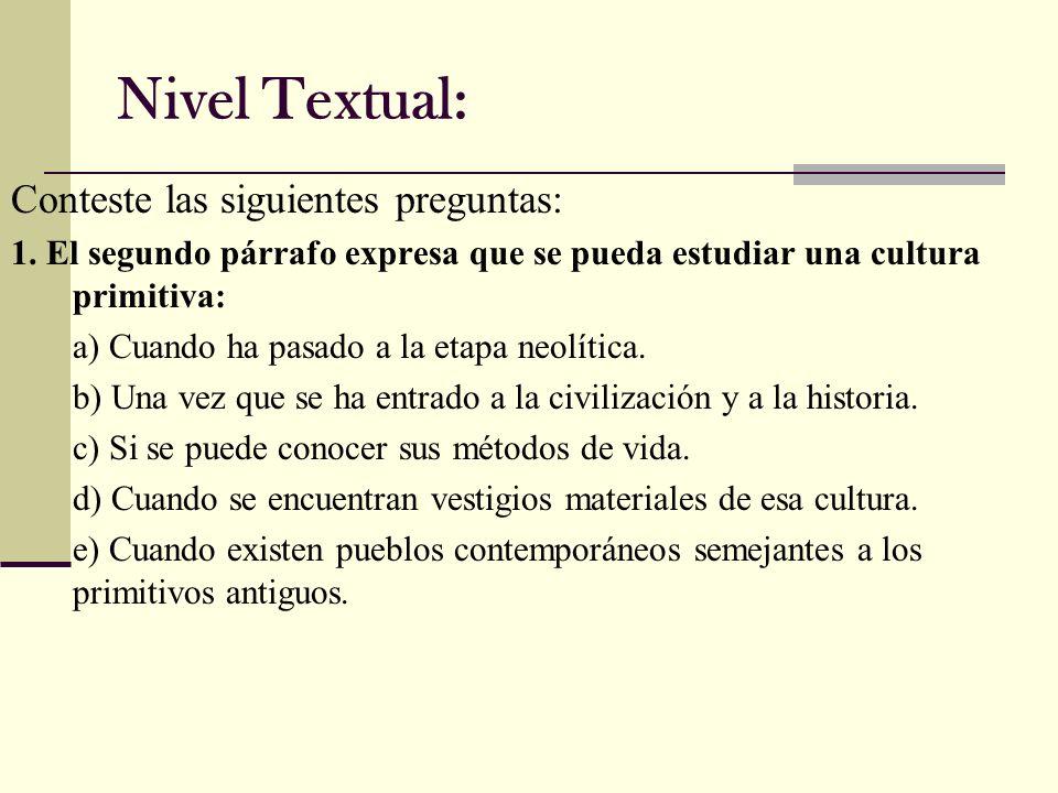 Nivel Textual: Conteste las siguientes preguntas: