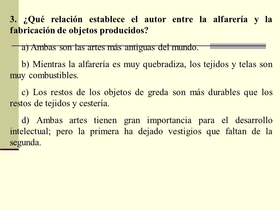 3. ¿Qué relación establece el autor entre la alfarería y la fabricación de objetos producidos