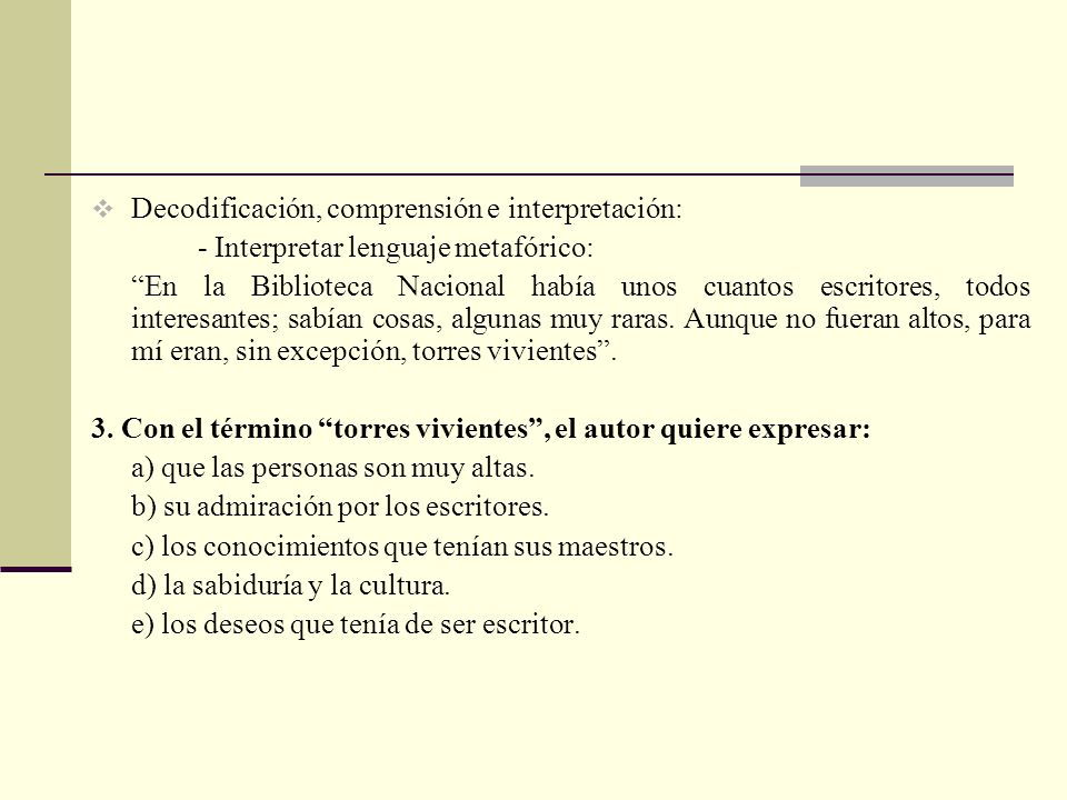 Decodificación, comprensión e interpretación: