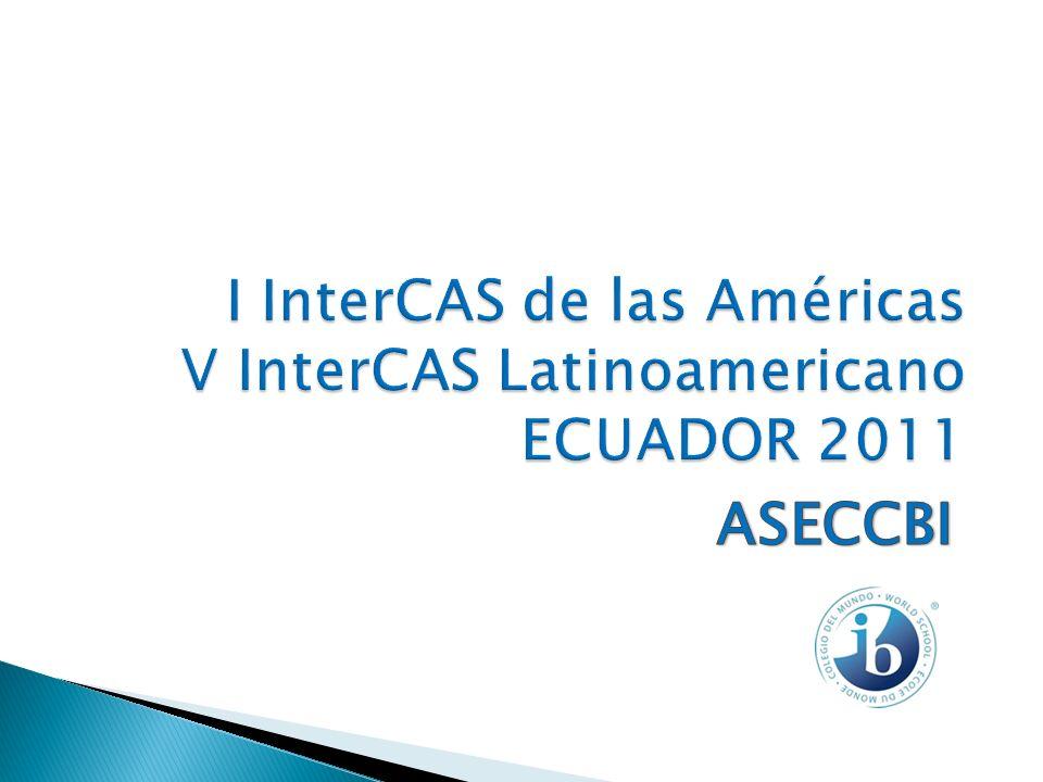 I InterCAS de las Américas V InterCAS Latinoamericano ECUADOR 2011