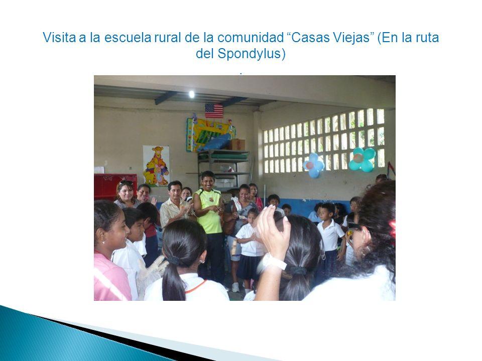 Visita a la escuela rural de la comunidad Casas Viejas (En la ruta del Spondylus)