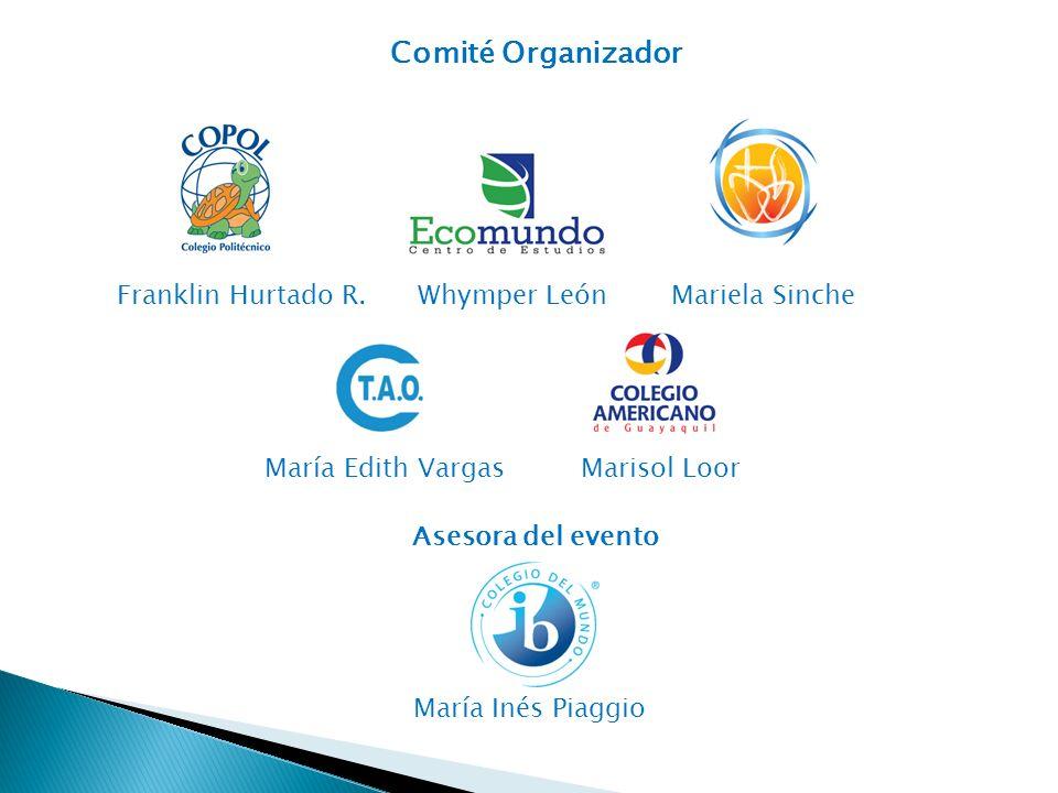 Comité Organizador Franklin Hurtado R. Whymper León Mariela Sinche