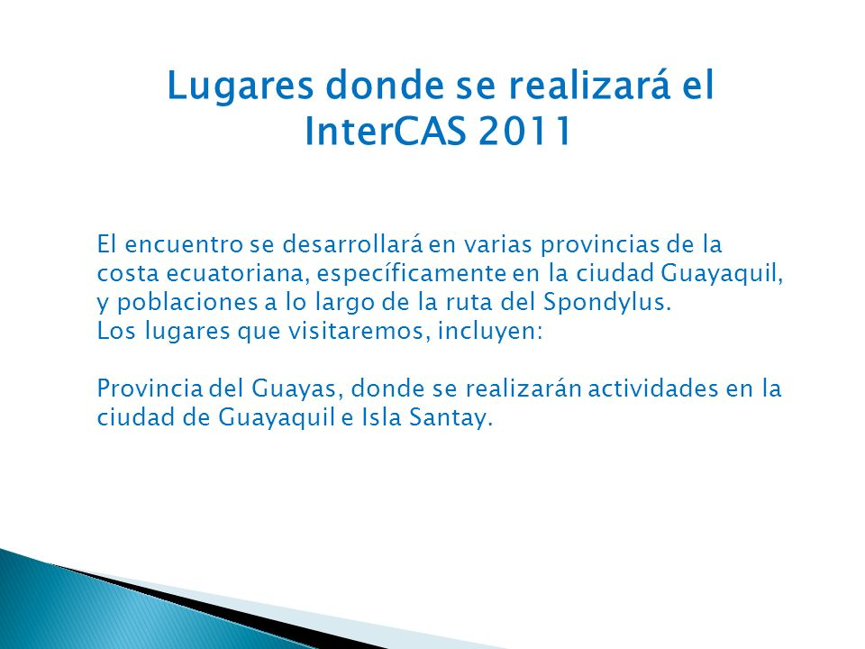 Lugares donde se realizará el InterCAS 2011