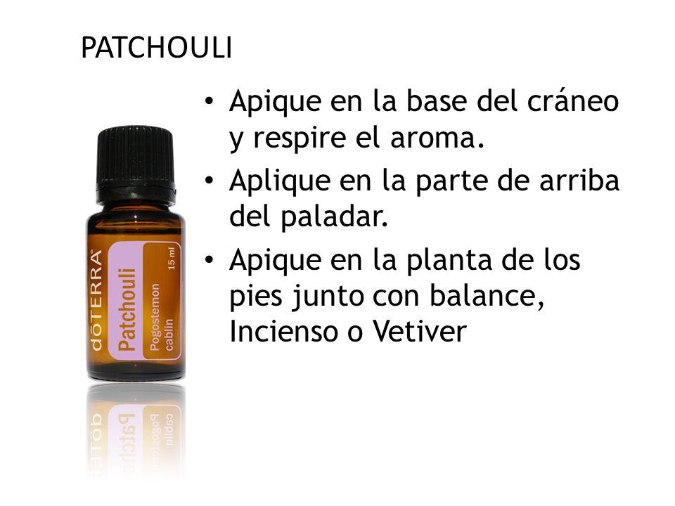 PATCHOULI Apique en la base del cráneo y respire el aroma.