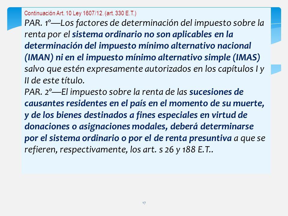 Continuación Art. 10 Ley 1607/12. (art. 330 E.T.)