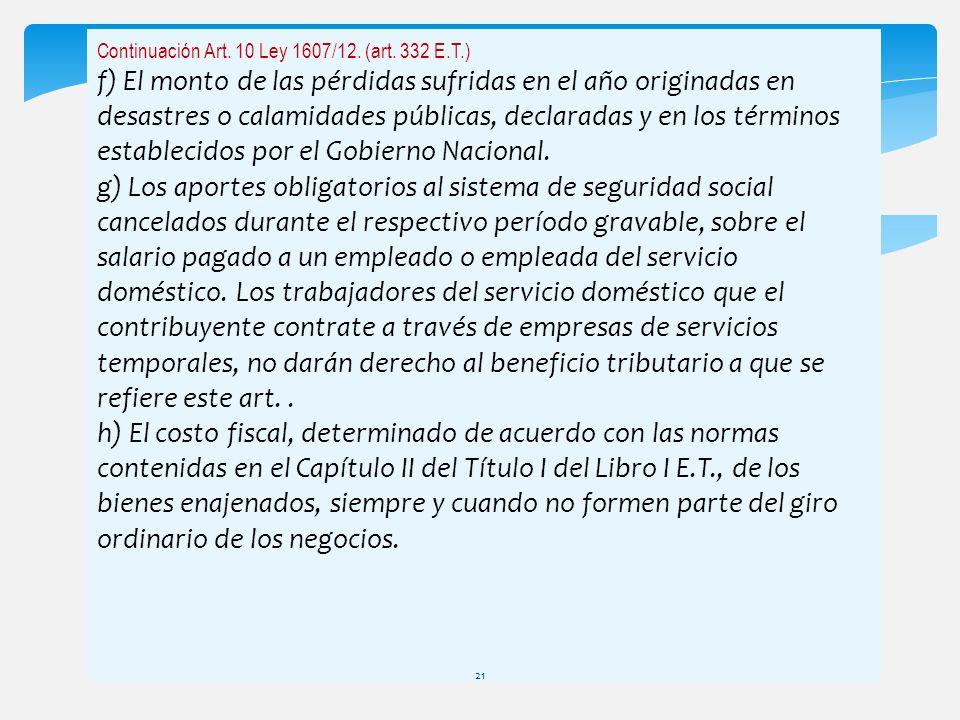 Continuación Art. 10 Ley 1607/12. (art. 332 E.T.)