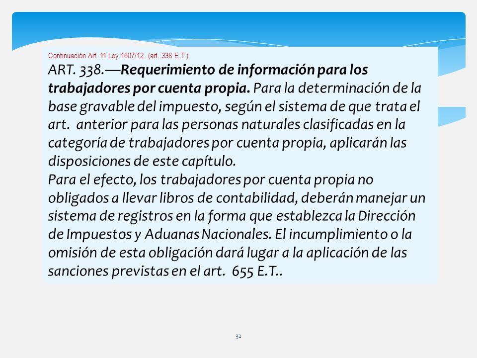 Continuación Art. 11 Ley 1607/12. (art. 338 E.T.)
